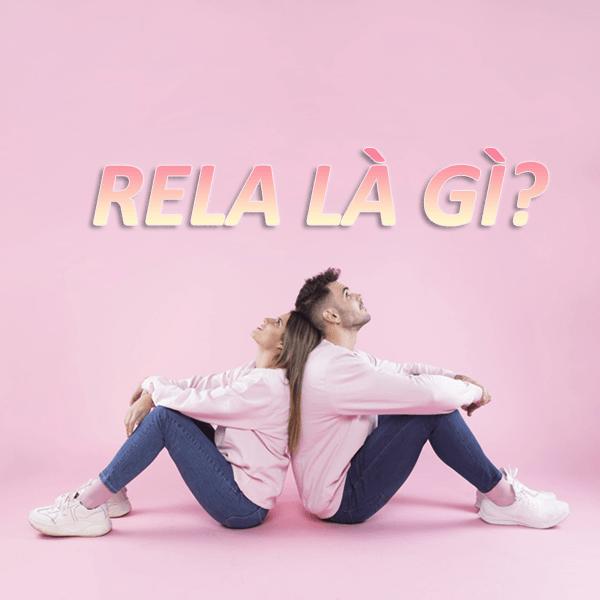 RELA là gì? Từ RELA có nghĩa là gì trên mạng xã hội Facebook?