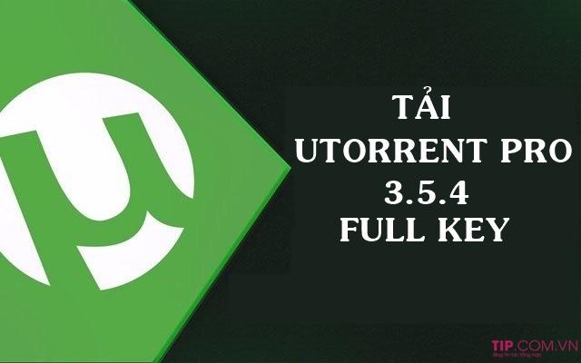 Tải uTorrent pro 3.5.4 full key