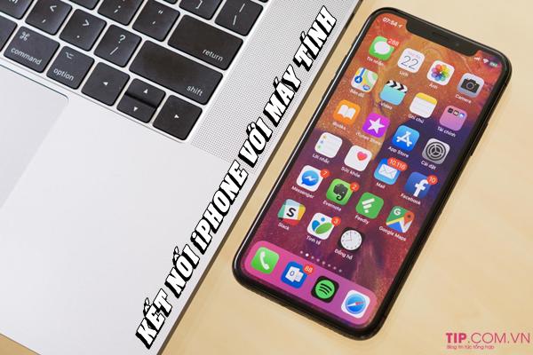 Cách kết nối iPhone với máy tính