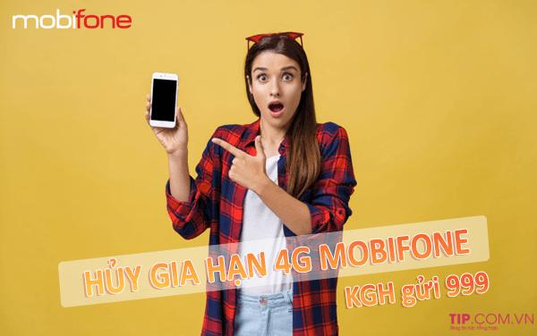 Cách hủy gói cước 4G Mobifone - Hủy gia hạn gói 4G Mobifone nhanh nhất qua 999