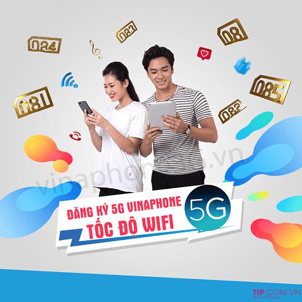 Đăng ký 5G Vinaphone trải nghiệm Internet siêu tốc độ